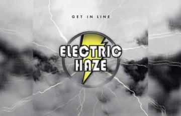 ELECTRIC HAZE – Get In Line