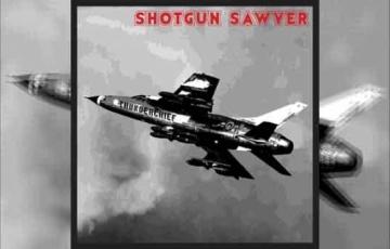 SHOTGUN SAWYER – Thunderchief