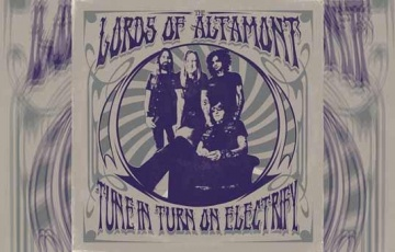 THE LORDS OF ALTAMONT – Tune In, Turn On, Electrify