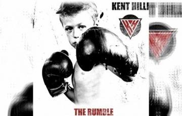 KENT HILLI – The Rumble