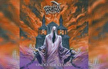 WRAITH – Undo The Chains