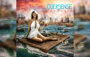 OVERSENSE – Egomania