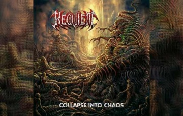 REQUIEM – Collapse Into Chaos