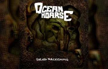 OCEANHOARSE – Dead Reckoning