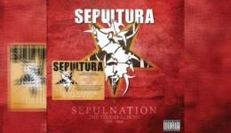 SEPULTURA – Sepulnation - The Studio Albums 1998 - 2009