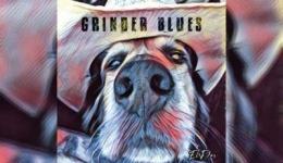 GRINDER BLUES – El Dos